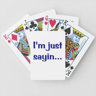 Im Just Sayin Poker Deck