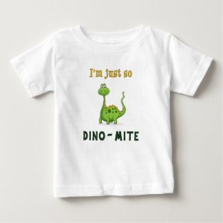 I'm Just So Dino-Mite! Toddler T-shirt