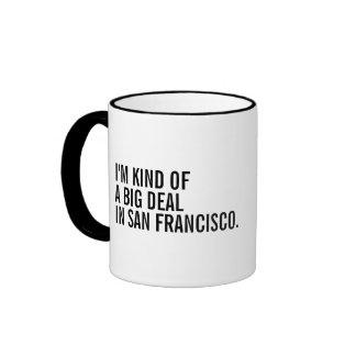 I'm Kind Of A Big Deal In (Enter Location) Ringer Mug