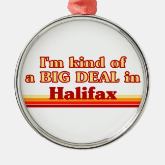 I'm Kind of a Big Deal in Halifax Christmas Ornament