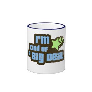 I'm Kind of a Big Deal Ringer Mug