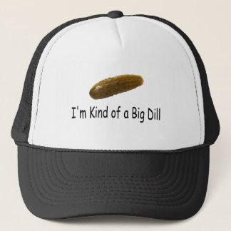 Im Kind Of A Big Dill Trucker Hat