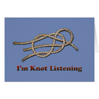 I'm Knot Listening - Cards