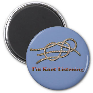I'm Knot Listening - Magnets
