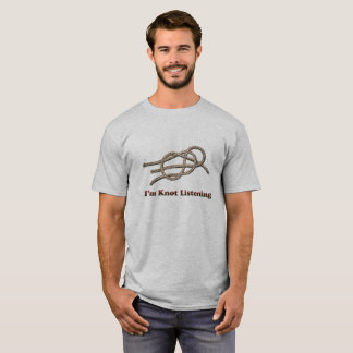 I'm Knot Listening - Men's T-Shirts