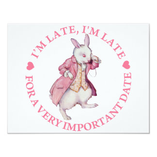 I'M LATE, I'M LATE FOR A VERY IMPORTANT DATE 11 CM X 14 CM INVITATION CARD