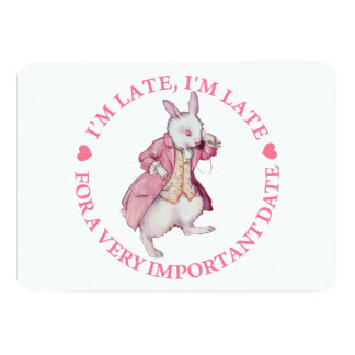 I'M LATE, I'M LATE FOR A VERY IMPORTANT DATE 13 CM X 18 CM INVITATION CARD