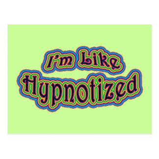 I'm Like Hypnotized Postcard