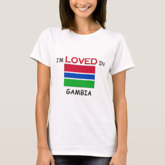 I'm Loved In GAMBIA T-Shirt