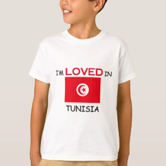 I'm Loved In TUNISIA T-Shirt