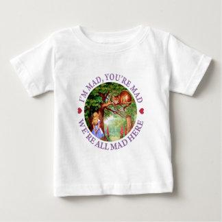 I'm Mad, You're Mad, We're All Mad Here! Baby T-Shirt