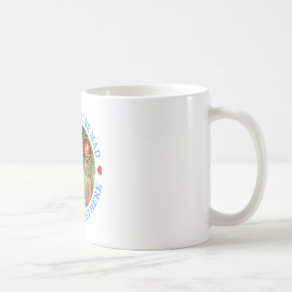 I'M MAD, YOU'RE MAD, WE'RE ALL MAD HERE COFFEE MUG