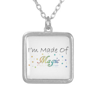 I'm Made Of Magic Necklace