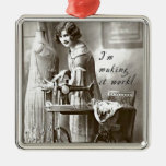 I'm Making it Work Square Metal Christmas Ornament