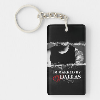 I'm Marked Keychain: Dallas Double-Sided Rectangular Acrylic Key Ring