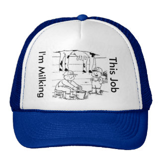 I'm Milking This Job Hat