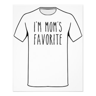 I'm Mom's Favorite Son or Daughter 11.5 Cm X 14 Cm Flyer