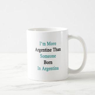 I'm More Argentine Than Someone Born In Argentina. Basic White Mug