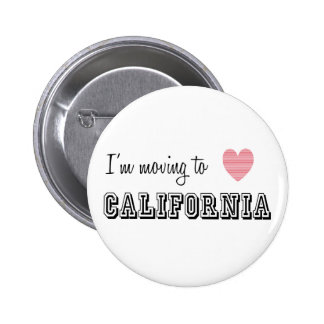 I'm Moving To California Pins