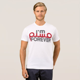 I'm Muslim Forever T-Shirt