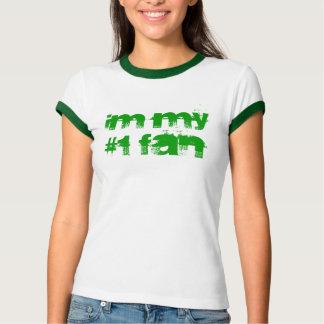 IM MY #1 FAN SHIRTS