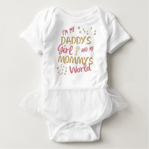 I'm my daddy's girl and my mummy's world - Pink Baby Bodysuit
