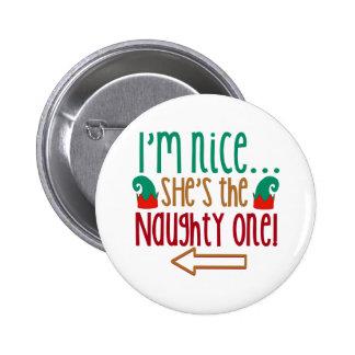 Im Nice Shes Naughty Elf Hat 6 Cm Round Badge