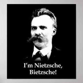 I'm Nietzsche, Bietzsche! Print