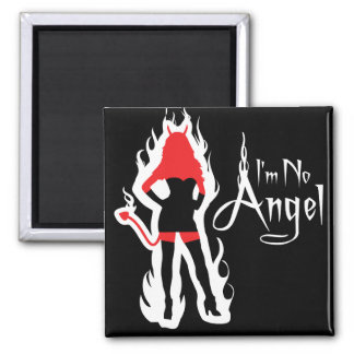 I'm no Angel (Flames) Magnet