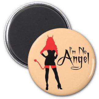I'm No Angel Magnet