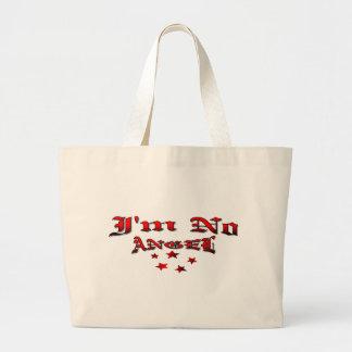 I'm No Angel Jumbo Tote Bag