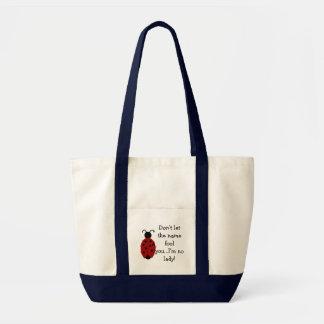 I'm no lady impulse tote bag