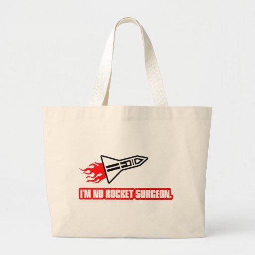 I'm No Rocket Surgeon Tote Bag