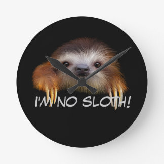 I'm No Sloth Wall Clock