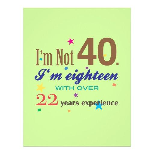 I'm Not 40 - Funny Birthday Gift Custom Flyer