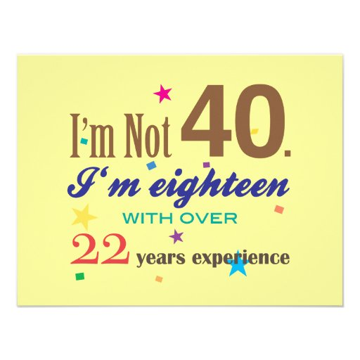 I'm Not 40 - Funny Birthday Custom Announcements