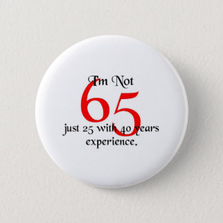 I'm not 65 6 cm round badge