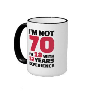 I'm not 70 years birthday ringer coffee mug