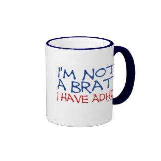 I'm Not a Brat! I Have ADHD Ringer Mug