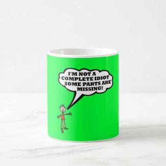 I'm not a complete idiot coffee mug