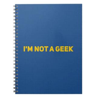 I'm not a geek spiral notebooks