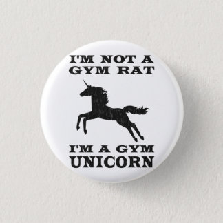 I'm Not A Gym Rat I'm A Gym Unicorn 3 Cm Round Badge