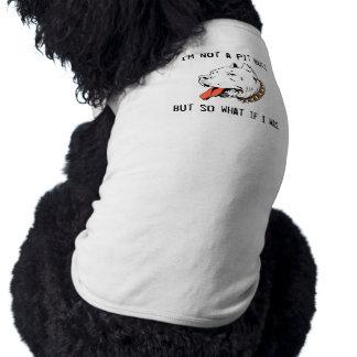 I'm not a pitbull but so what if I was Pet Tee Shirt