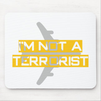 I'm not a terrorist mouse pad