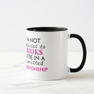 I'm not addicted to books mug