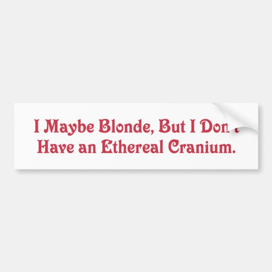 I'm Not An Airhead! Bumper Sticker