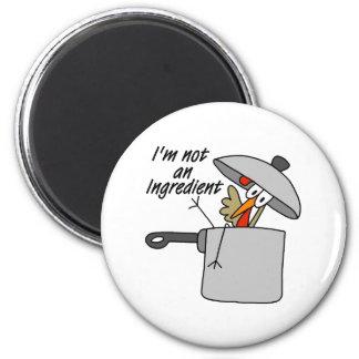 I'm Not An Ingredient Turkey Gift 6 Cm Round Magnet