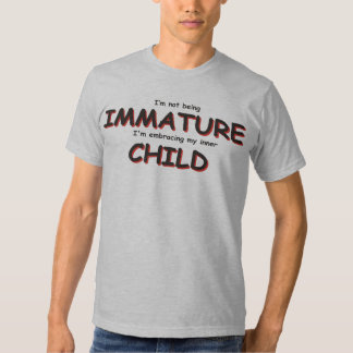 I'm not being immature... tees