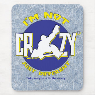 I'm Not Crazy, Hockey Goalie Gifts & Merchandise Mouse Mat