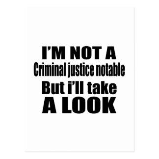 I'm not Criminal justice notable but i'll take a l Postcard